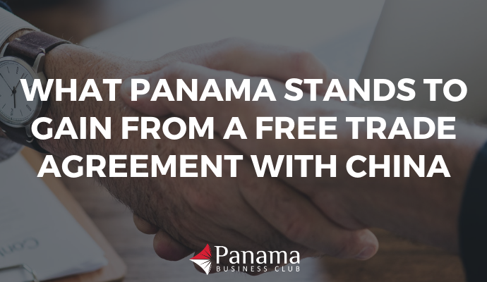 What Panama Stands to Gain From a Free Trade Agreement with China