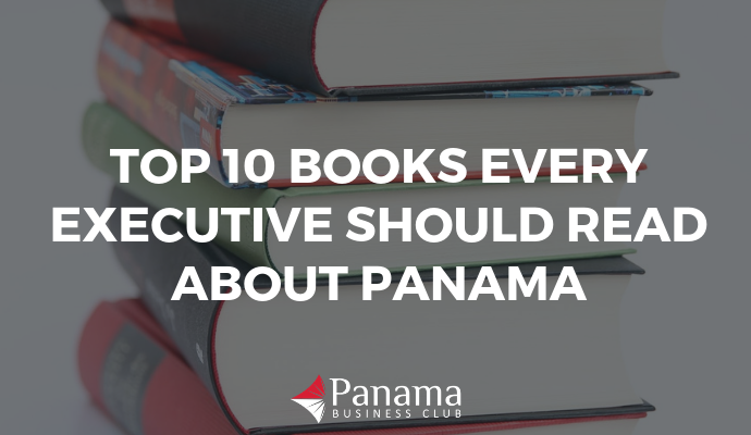 Top 10 Books Every Executive Should Read About Panama